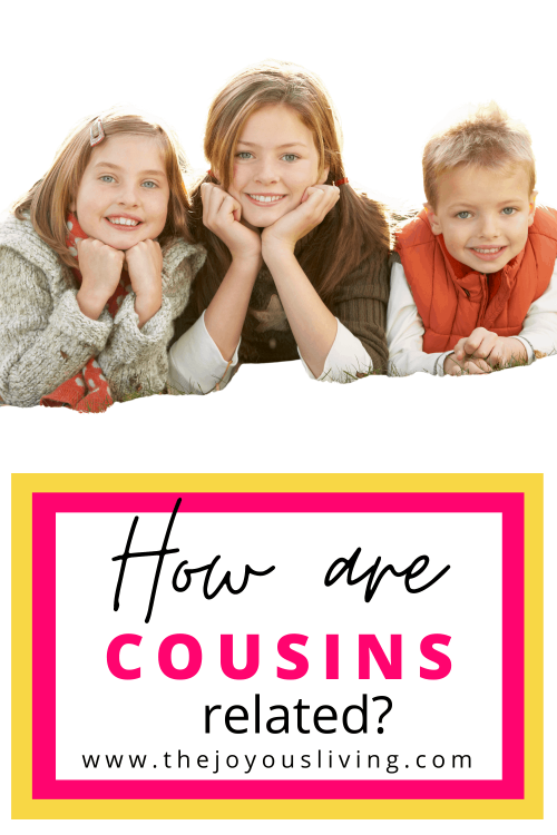 How are you related to your cousins? Research your family tree and discover your cousins. what is a second cousin? #ancestry #genealogy #familyresearch #thejoyousliving #cousins