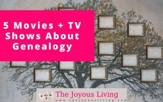 The Joyous Living: 5 Movies and TV Shows About Genealogy