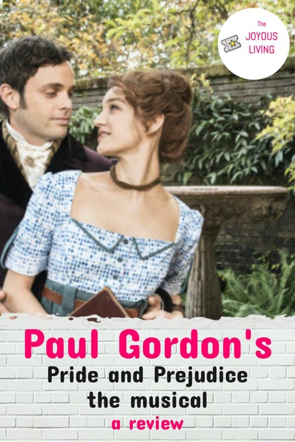 Review of Paul Gordon's Pride and Prejudice available on Streamingmusicals.com #paulgordon #prideandprejudice #musical #theatre #thejoyousliving