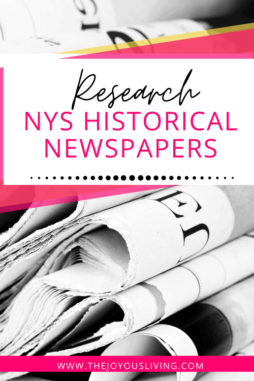 Find historical newspapers of New York for free. Research your family history at NYS Historic Newspapers. research your genealogy in old newspapers for free. #nyshistoricnewspapers #ancestry #genealogy #thejoyousliving