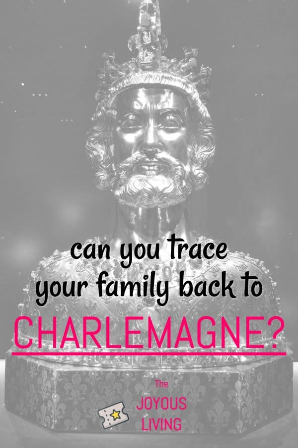 Can you trace your family back to Charlemagne? #atozchallenge #ancestry #genealogy #charlemagne