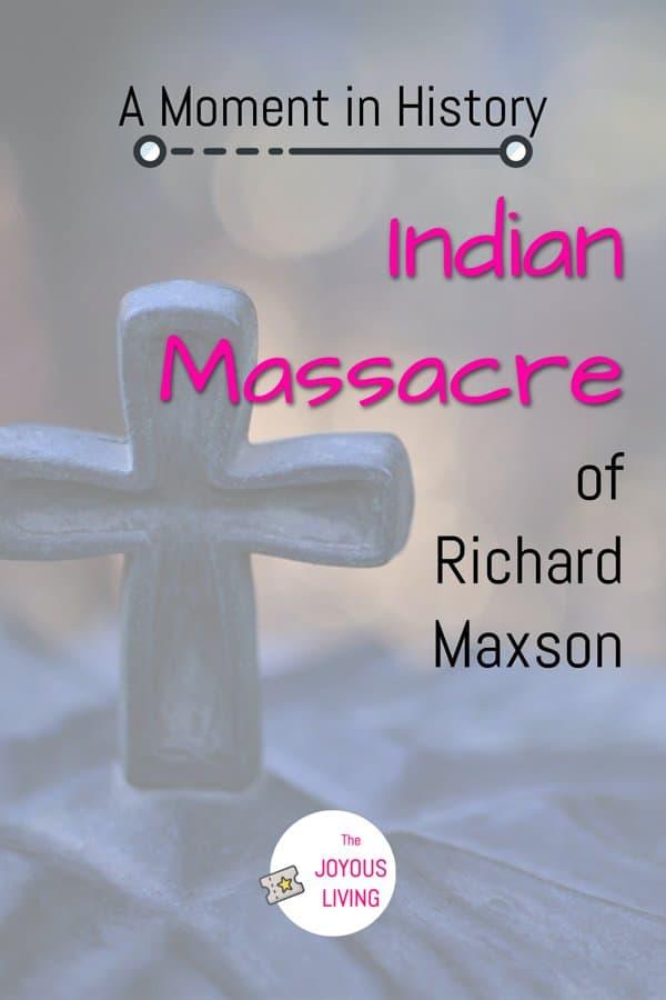 the story of my ancestor who was massacred by the Indians in 1643 #massacre #indians #history #newyork #richardmaxson #thejoyousliving #atozchallenge