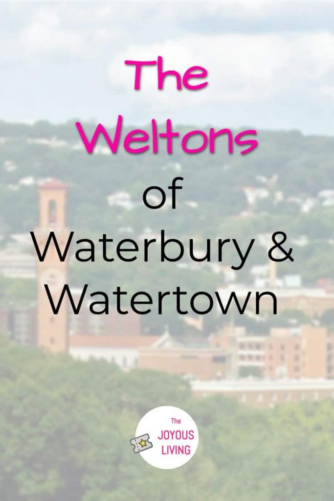 The Weltons of America Ancestry #genealogy #ancestry #welton #waterbury #watertown #connecticut #family #thejoyousliving