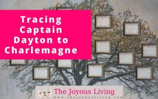 The Joyous Living: Tracing Captain Dayton to Charlemagne #ancestry
