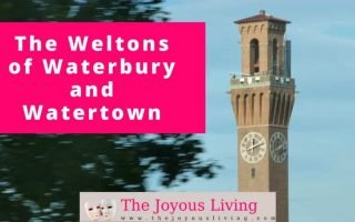The Joyous Living: weltons of waterbury and watertown
