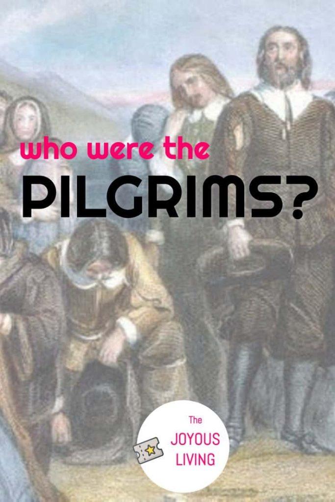 who were the Pilgrims? #pilgrims #mayflower #history #ancestry #thejoyousliving #atozchallenge