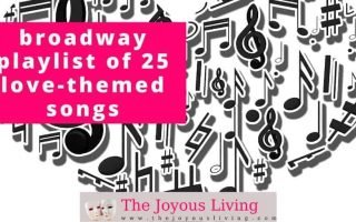 The Joyous Living: 25 love-themed songs Broadway playlist