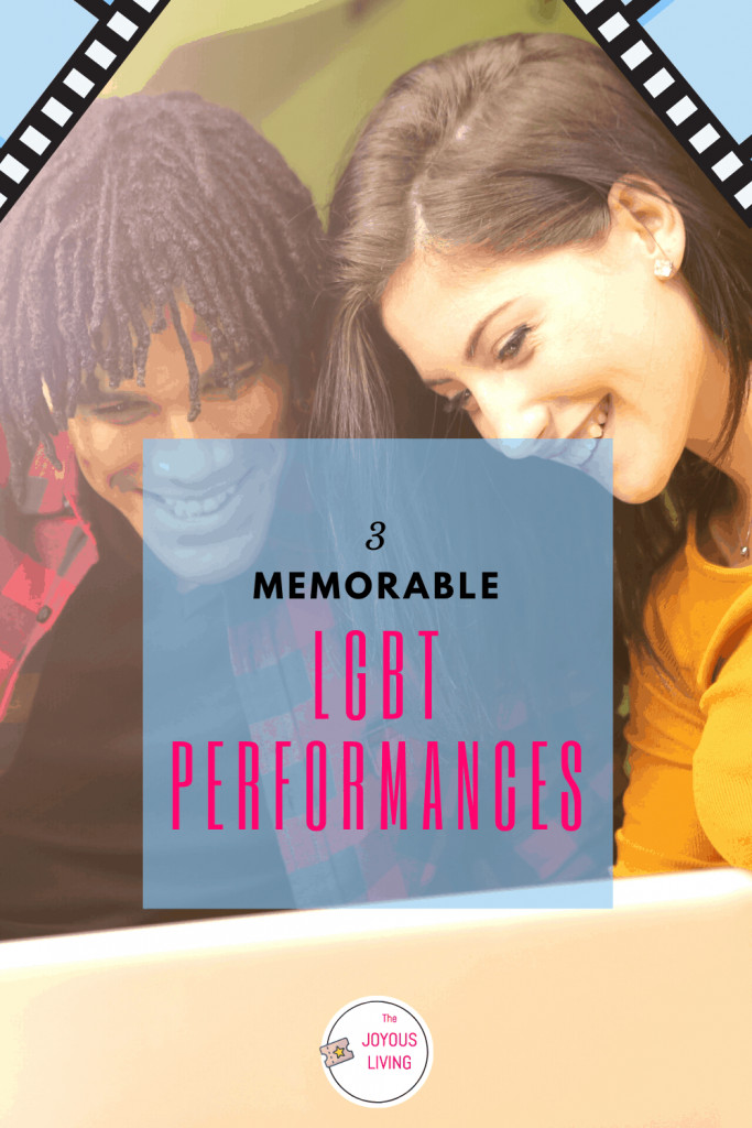 What is your favorite LGBT movie performance? #lgbt #movies #actors #tv #film #thejoyousliving