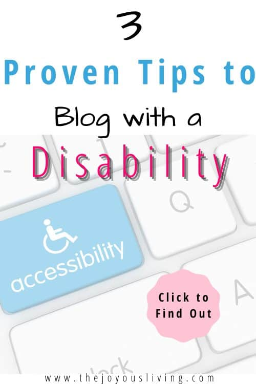 3 proven tips to blog with a disability