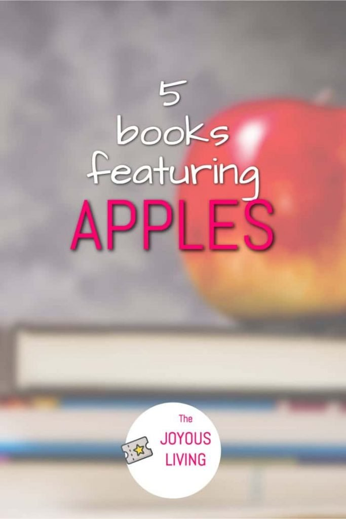Can you name 5 books that feature apples? #apples #books #bookblogger #nationalapplepieday #thejoyousliving