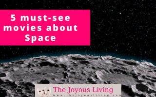 The Joyous Living: 5 must-see movies about space