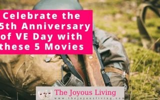 The Joyous Living: Celebrate the 75th Anniversary of VE Day with these 5 Movies
