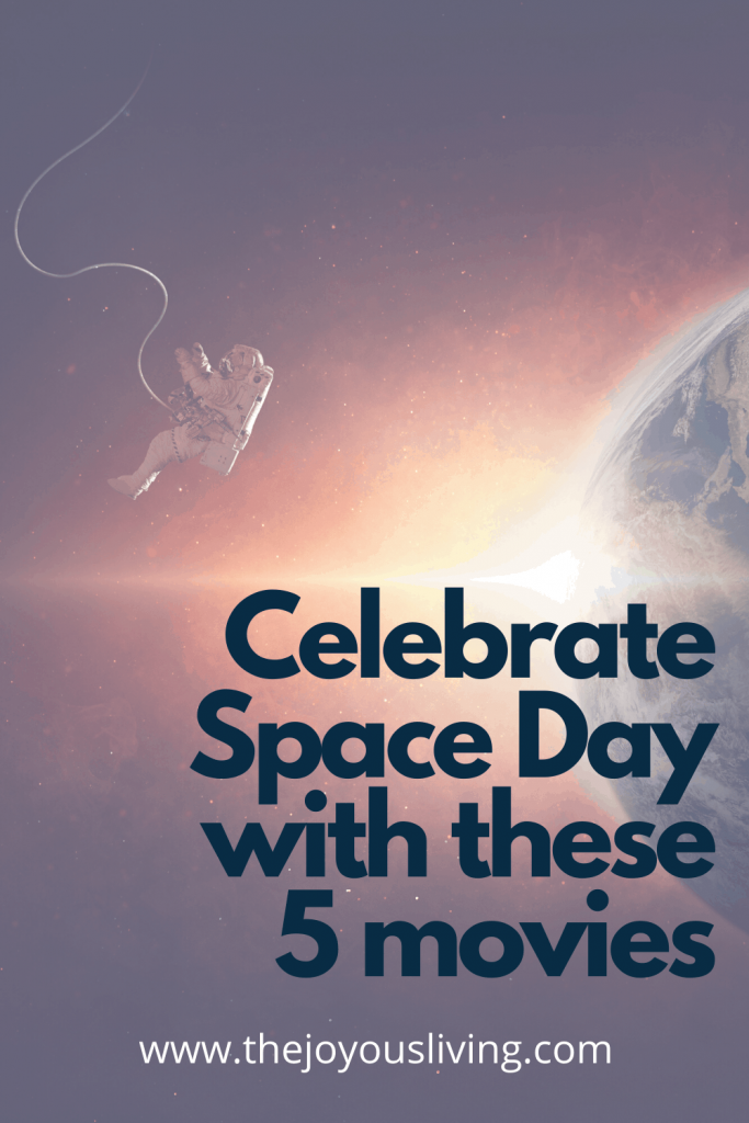 Celebrate Space Day with 5 must-see movies #nasa #spaceday #internationalspaceday #movies #space #history #thejoyousliving