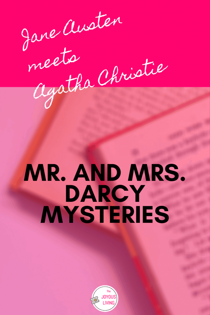 Fans of Jane Austen and Agatha Christie will love Carrie Bebris Mysteries #agathachristie #janeausten #carriebebris #mysteries #cozymysteries #regency #fiction #darcy #mrsandmrsdarcymysteries #thejoyousliving