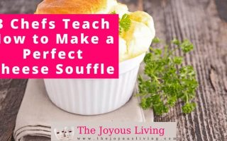 The Joyous Living: Learn how to make a Cheese Souffle