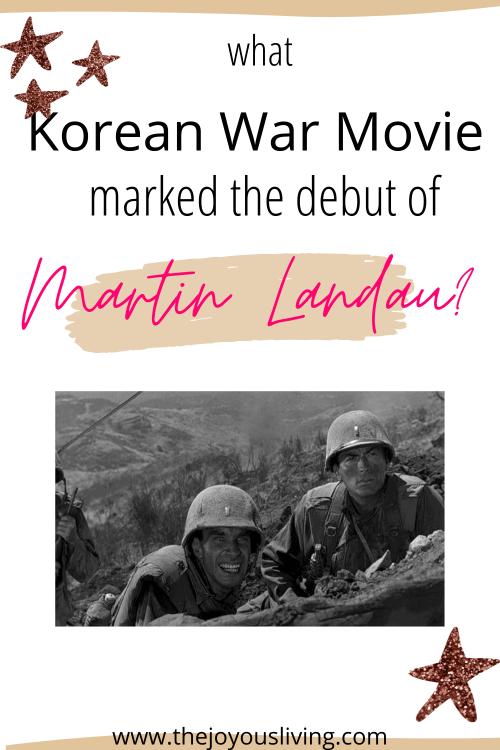 What movie marked Martin Landau's screen debut? What movie did Martin Landau and Gregory Peck star in together? Remember those lost in the Koean War by rewatching Pork Chop Hill the movie. #porkchophill #koreanwar #martinlandau #gregorypeck #thejoyousliving