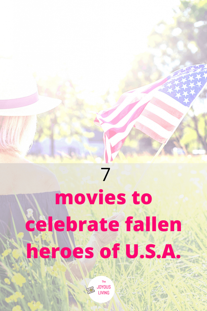 7 movies representing and celebrating our fallen heroes #heroes #hero #soldiers #army #military #movies #entertainment #america #thejoyousliving
