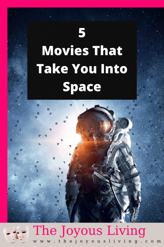 5 movies that take you into space #space #movies #entertainment #thejoyousliving