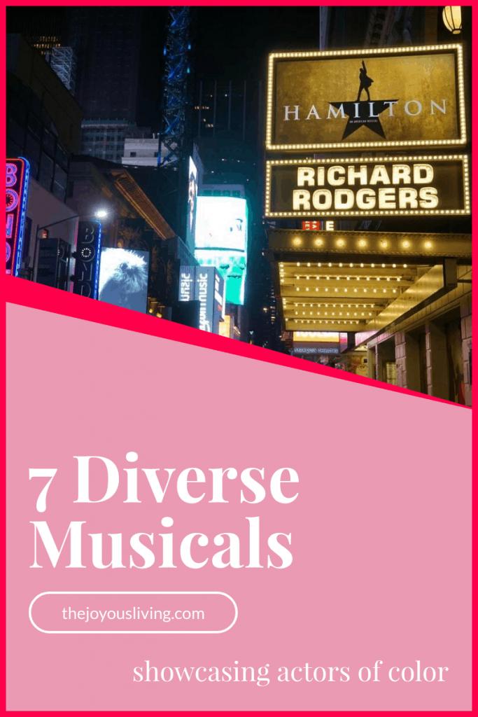 Musicals featuring Actors of Color #diverse #musicals #theatre #broadway #peopleofcolor #actors #asianactors #hispanicactors #middleeasternactors #blackactors #blacklivesmatters #georgefloyd #thejoyousliving
