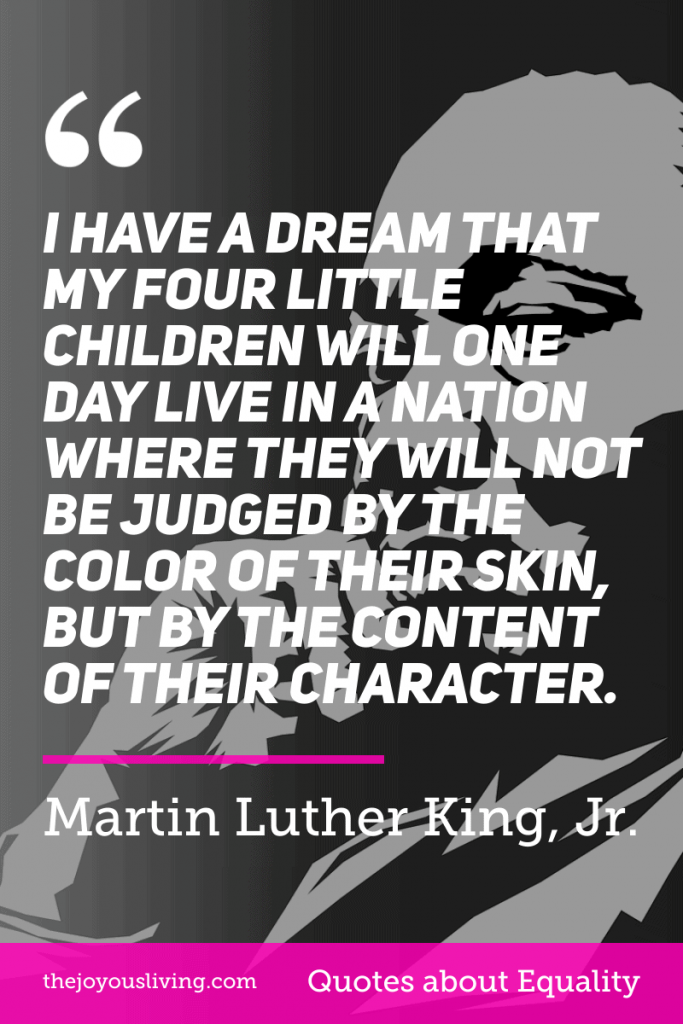 Martin Luther King Jr. Quote about Equality #martinlutherkingjr #martinlutherking #equality #quote #blacklivesmatter #georgefloyd #thejoyousliving