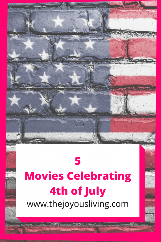 7 4th of July Movies to watch. What is your favorite Independence Day movie? #movies #independenceday #fourthofjuly #holidays #america #patriot #thejoyousliving