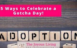 The Joyous Living: 5 Ways to Celebrate a Gotcha Day