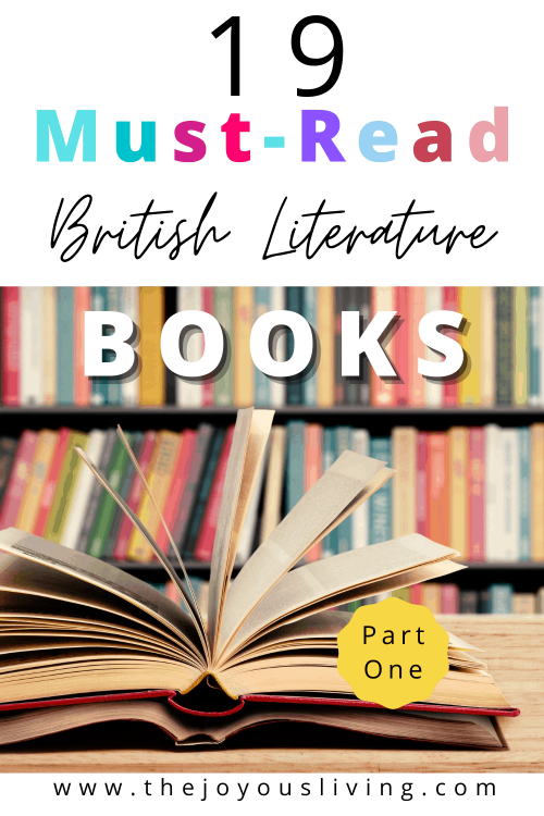 British Literature reading list. Must-Read British Literature books. Suggestions for high school British Literature homeschooling. #britishliterature #mustreadbooks #homeschooling #readinglist #thejoyousliving