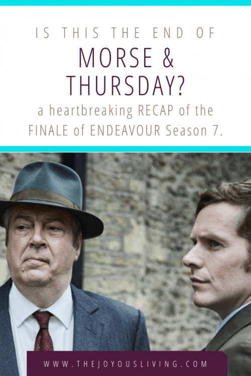 Is this the end of morse and thursday? a heartbreaking recap of the finale of endeavour season 7