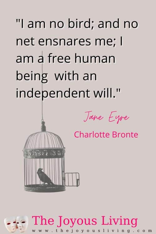 "I am not a bird. Jane Eyre quote ""I am a free human being with an independent will."" Charlotte Bronte quote from novel Jane Eyre. Jane Eyre is a gothic feminist novel written in the 19th Century when women couldn't even publish under their own names. #janeeyre #charlottebronte #britishliterature #quotes #feministquotes #thejoyousliving"