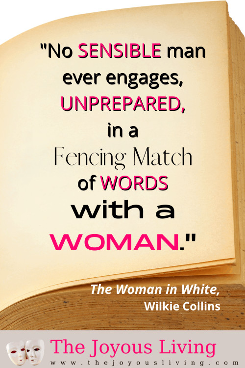 Wilkie Collins quotes. The Woman in White quotes. Quotes about female empowerment. Literary quotes about words. #literaryquotes #thewomaninwhite #wilkiecollins #britishliterature #thejoyousliving