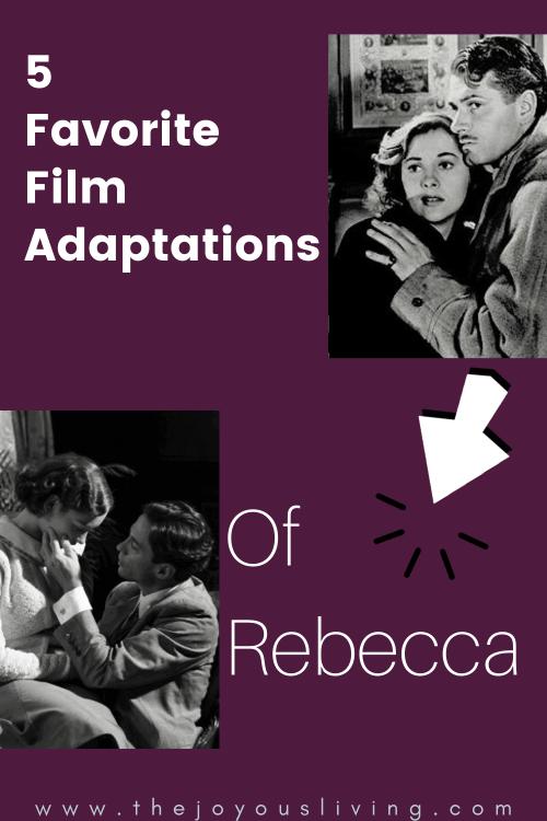 5 Favorite Rebecca Film Adaptations