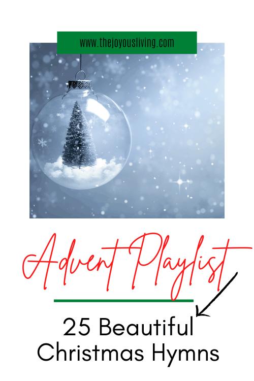 Advent Playlist. 25 Christmas Hymns.