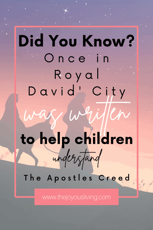 Once in Royal David's City. Apostles Creed for KIds.