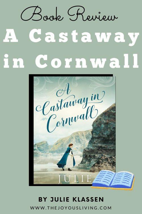 Julie Klassen. A Castaway in Cornwall.