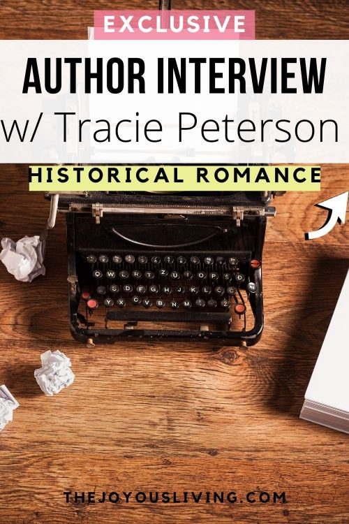 Author Interview with Tracie Peterson