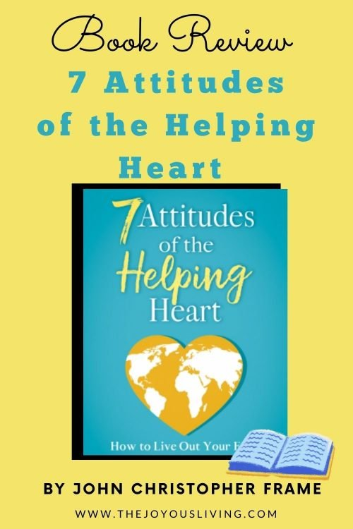 Book Review of 7 Attitudes of the Helping Heart