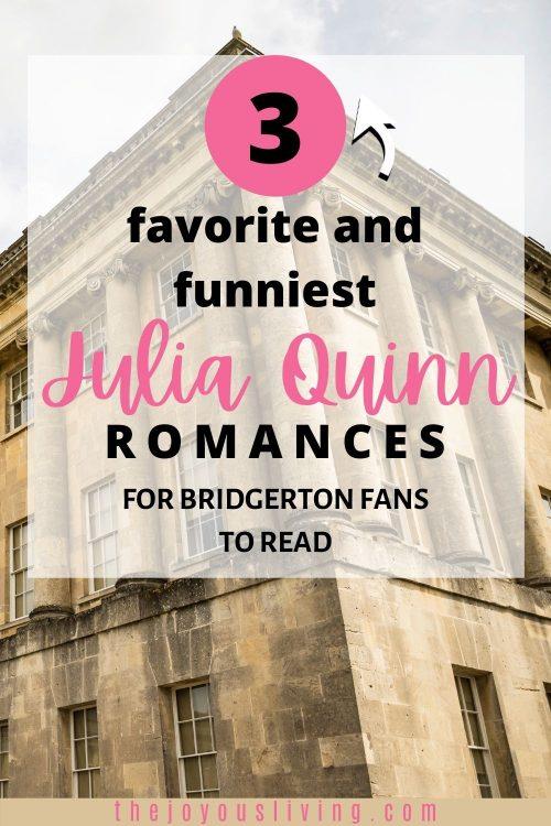 Favorite and funniest Julia Quinn romances