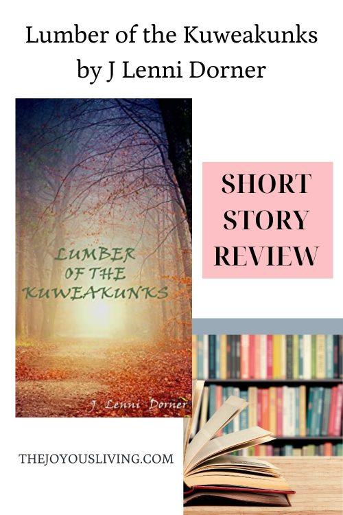 Lumber of the Kuweakunks by J Lenni Dorner