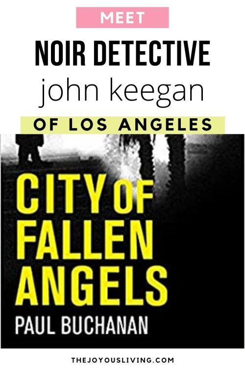 Meet Noir Detective John Keegan