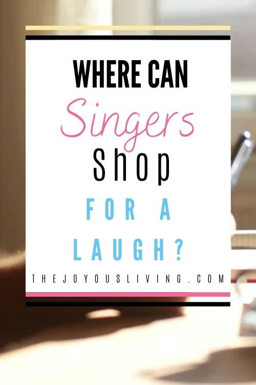 Where can Singers shop for a laugh?
