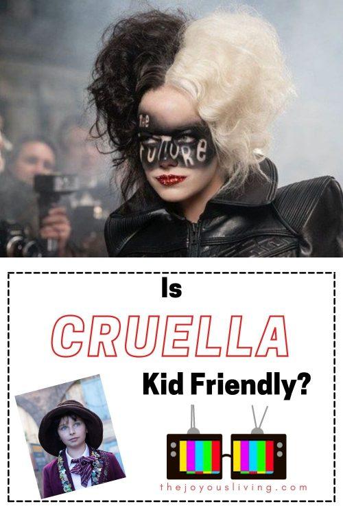 Is Disney's CRUELLA kid friendly?