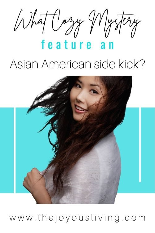 what cozy mystery features an asian american side kick