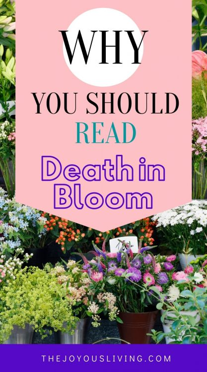 Why you should read Death in Bloom