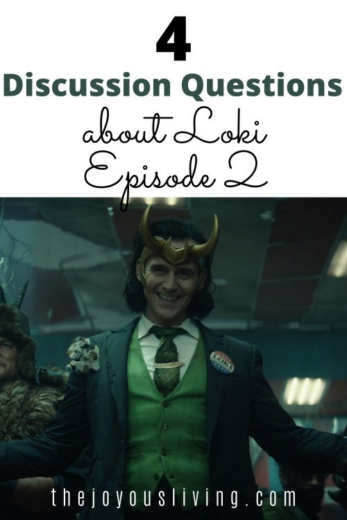 Loki Episode 2 discussion questions