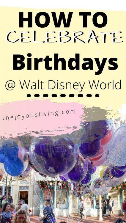 How to Celebrate a Birthday at Walt Disney World
