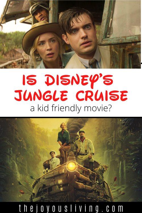 is Disney's Jungle Cruise a kid friendly movie?