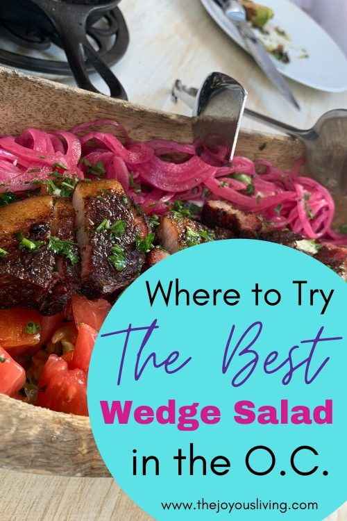 Where to Try the Best Wedge Salad in the OC