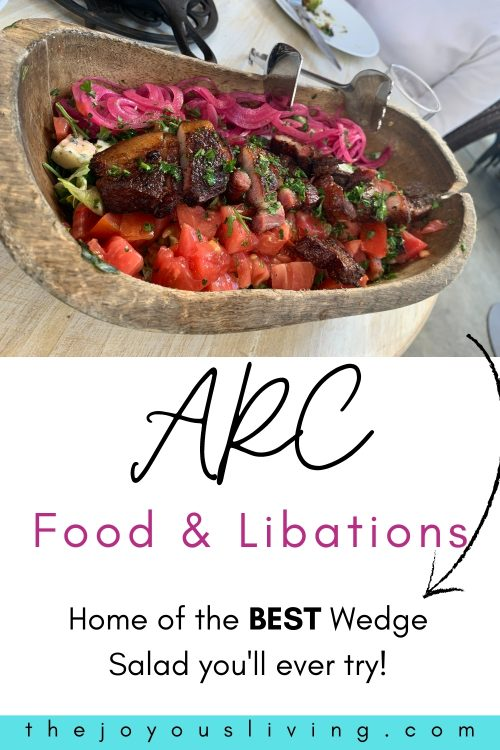 arc food and libations home of the best wedge salad you'll ever try