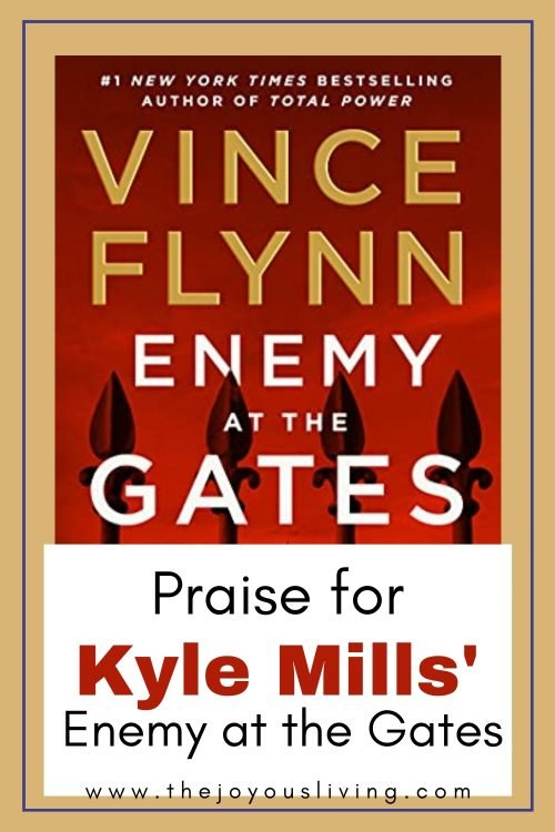 praise for Kyle mills' enemy at the gates