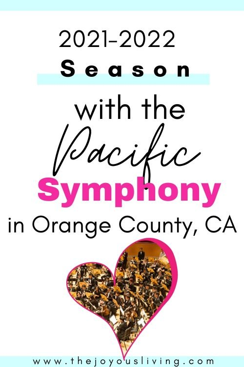 2021 2022 Season with the Pacific Symphony in Orange County